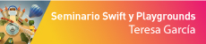 Seminario: Swift y Playgrounds. Programar jugando