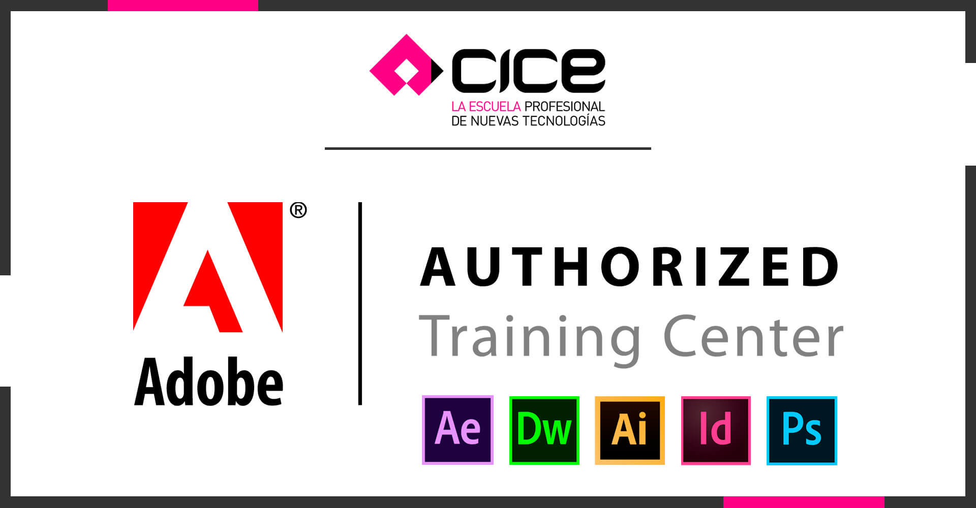 Un año más, la Escuela CICE renueva su certificado como Adobe Authorized Training Center