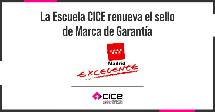 CICe renueva su sello Madrid Excelente.